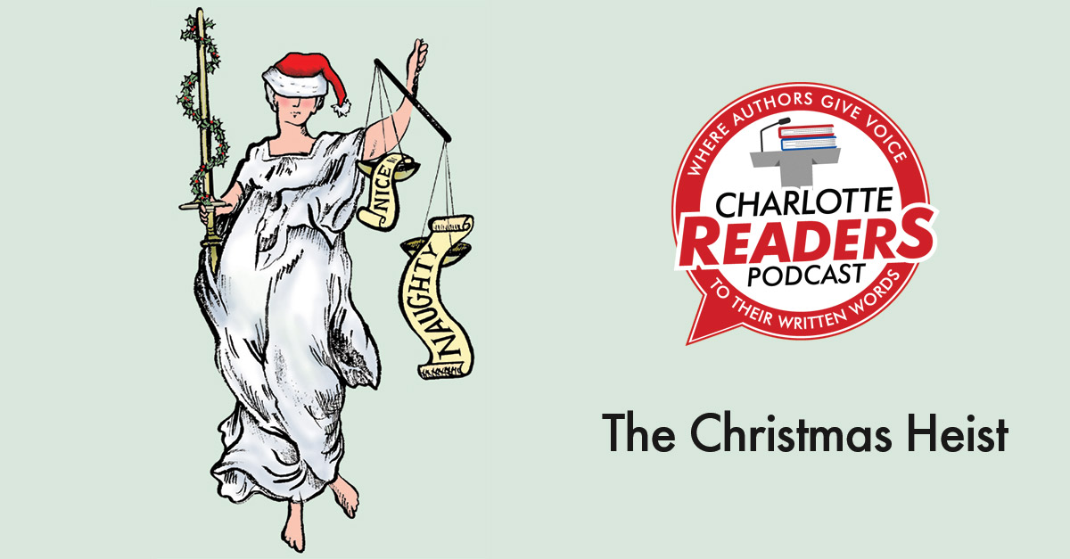 Christmas Podcast.The Christmas Heist A Podcast Audio Book Charlotte